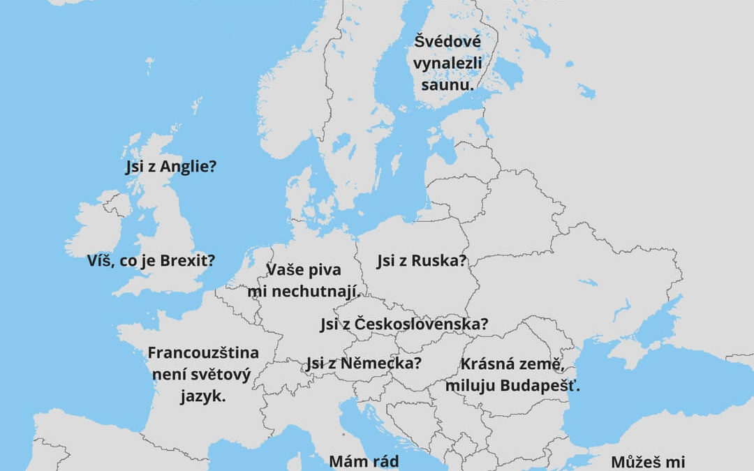 Jak naštvat Evropana jednou jedinou větou? Čtěte náš seznam.