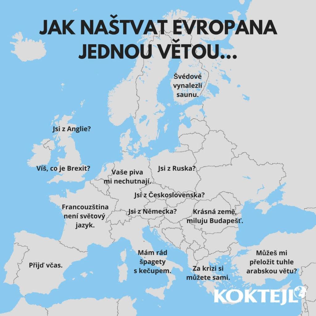 jak nastvat evropana jednou vetou